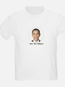 He's no Hillary ! T-Shirt