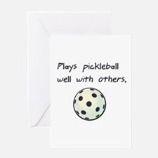 Plays Pickleball Well With Ot Greeting Card