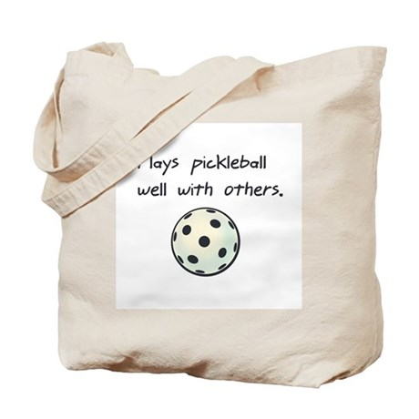 Plays Pickleball Well With Ot Tote Bag