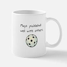 Plays Pickleball Well With Ot Mug