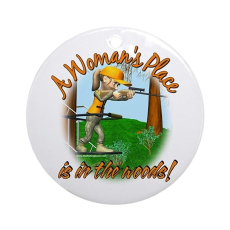 Woman's Place in the Woods Ornament (Round)