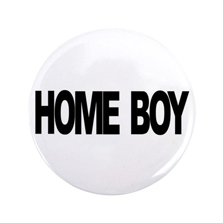 "Homeboy 3.5"" Button"
