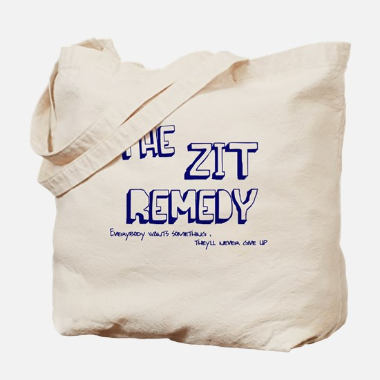 Zit Remedy Tote Bag