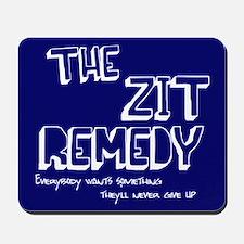Zit Remedy Mousepad