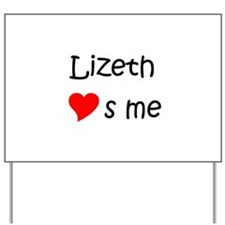 Unique Lizeth Yard Sign