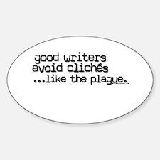 Avoid clichés like the plague Oval Decal