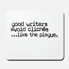 Avoid clichés like the plague Mousepad