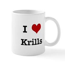 I love Krills Mug
