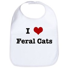 I love Feral Cats Bib
