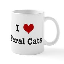 I love Feral Cats Mug