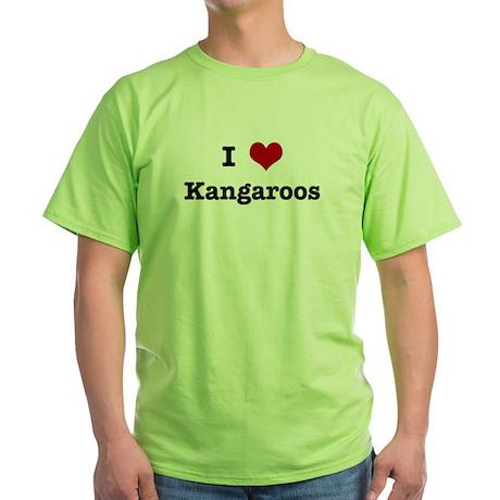 I love Kangaroos Green T-Shirt