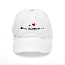 I love Giant Salamanders Baseball Cap