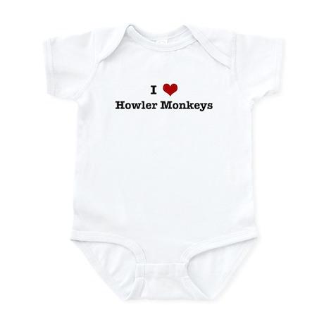 I love Howler Monkeys Infant Bodysuit
