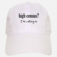 High Census Nursing Baseball Baseball Cap