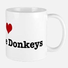 I love Miniature Donkeys Mug