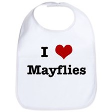 I love Mayflies Bib