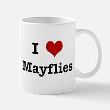 I love Mayflies Mug