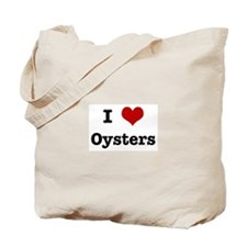 I love Oysters Tote Bag