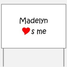 Unique Madelyn Yard Sign