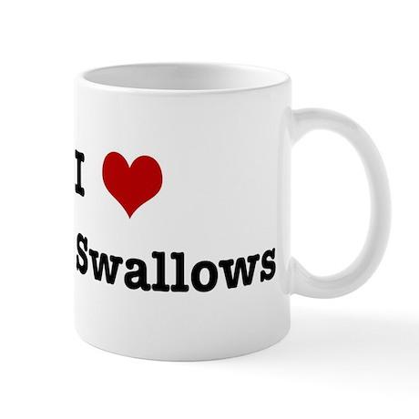 I love Tree Swallows Mug