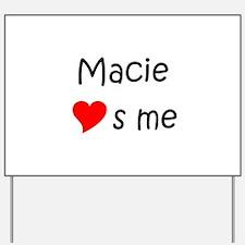 Unique Macie Yard Sign
