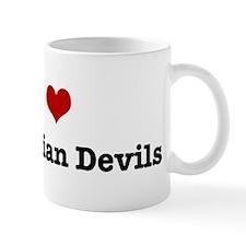 I love Tasmanian Devils Mug