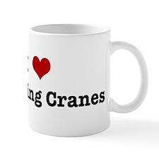 I love Whooping Cranes Mug