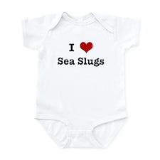 I love Sea Slugs Infant Bodysuit