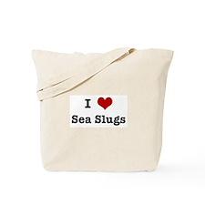 I love Sea Slugs Tote Bag