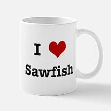 I love Sawfish Mug