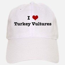I love Turkey Vultures Hat