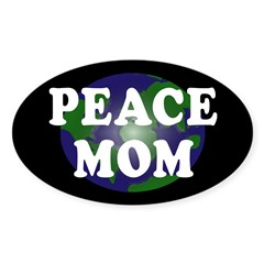 Peace Mom (oval earth bumper sticker)