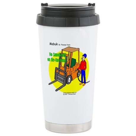 Forklift Safety Stainless Steel Travel Mug