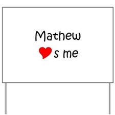 Mathew Yard Sign