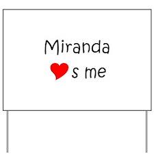 Funny Miranda Yard Sign