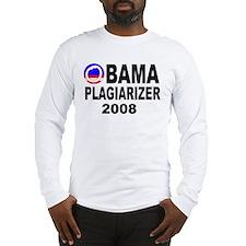 Obama Plagiarizer 2008   Long Sleeve T-Shirt