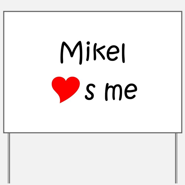 Cute Mikel Yard Sign
