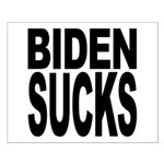 Biden Sucks Small Poster