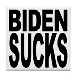 Biden Sucks Tile Coaster