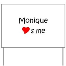 Unique Monique name Yard Sign