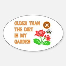 Gardener's 80th Birthday Oval Decal