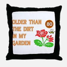 Gardener's 80th Birthday Throw Pillow