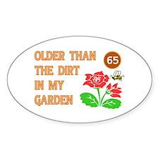Gardener's 65th Birthday Oval Bumper Stickers