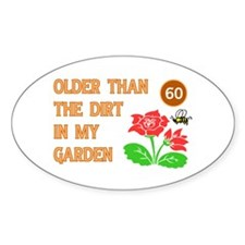 Gardener's 60th Birthday Oval Decal