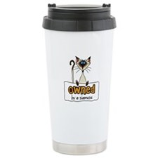 owned by a siamese Travel Mug