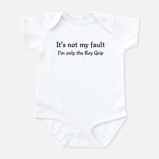 It's not my fault...Key Grip Infant Bodysuit