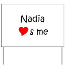 Cool Nadia's Yard Sign