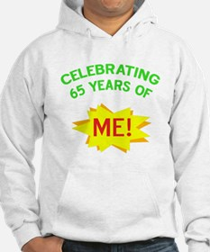 Celebrate My 65th Birthday Hoodie
