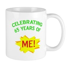 Celebrate My 65th Birthday Small Mugs