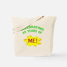Celebrate My 65th Birthday Tote Bag